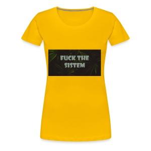 Fuck the sistem - Women's Premium T-Shirt