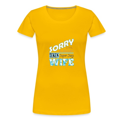 Super sexy Wife t shirt - Women's Premium T-Shirt