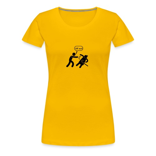 Off Me!!! - Women's Premium T-Shirt