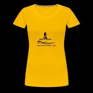 Hike More Worry Less - Women's Premium T-Shirt