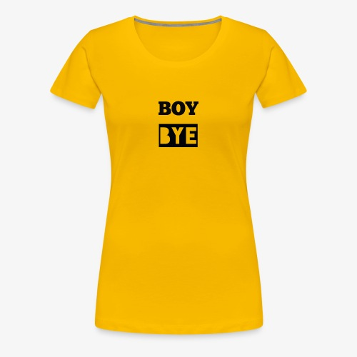BOYBYE Collection - Women's Premium T-Shirt