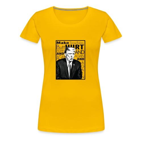 Trump Butthurt Snowflakes - Women's Premium T-Shirt