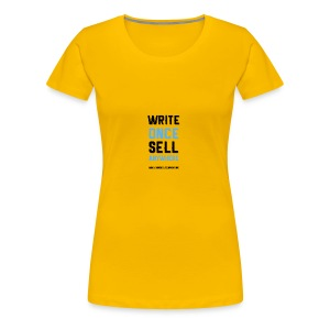 Write Once Sell Anywhere - Women's Premium T-Shirt