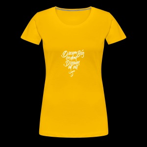 Dream More - Women's Premium T-Shirt