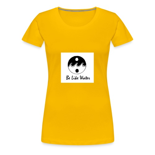 Be Like Water YING - Women's Premium T-Shirt