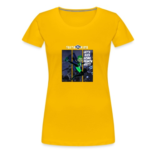 Let's Kick Some Demon Butt - Women's Premium T-Shirt