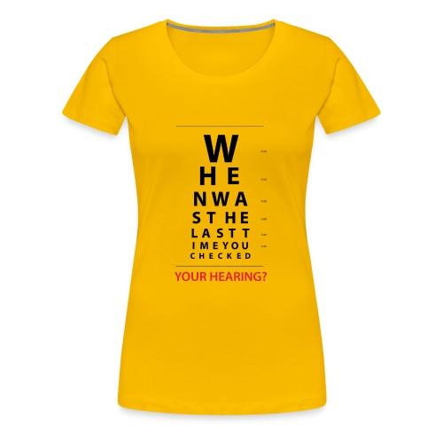 HEARING EYE CHART - Women's Premium T-Shirt