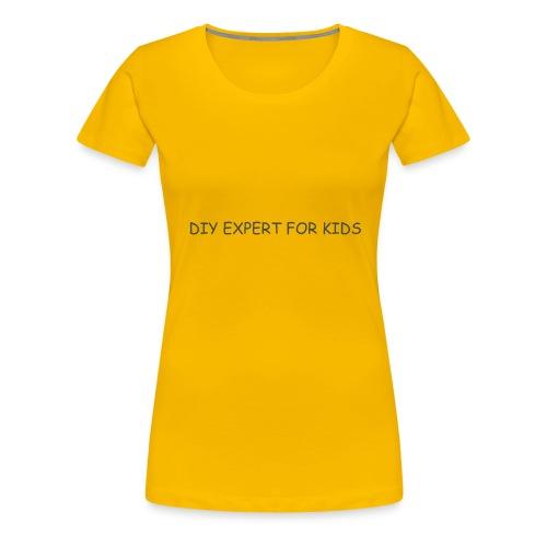 DIY EXPERT FOR KIDS LOGO 2 - Women's Premium T-Shirt