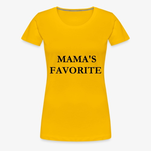 MAMAS FAVORITE - Women's Premium T-Shirt