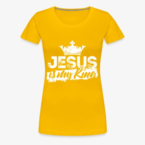 Jesus is my king religious shirt - Women's Premium T-Shirt