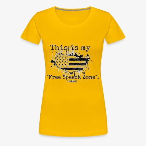 Free Speech Zone - Women's Premium T-Shirt