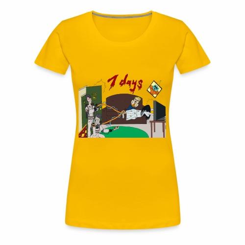 7 Day Bust - Women's Premium T-Shirt