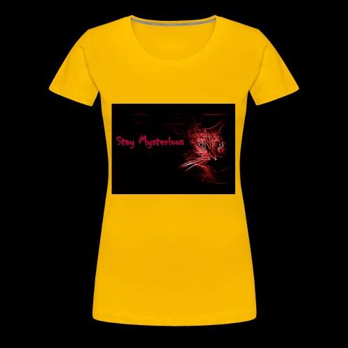 Stay Mysterious - Women's Premium T-Shirt