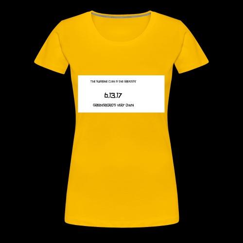 SUPREME CLAN ONE MONTH ANNIVERSARY - Women's Premium T-Shirt