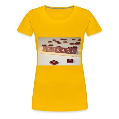 Be Courageous in LifeT-Shirt - Women's Premium T-Shirt