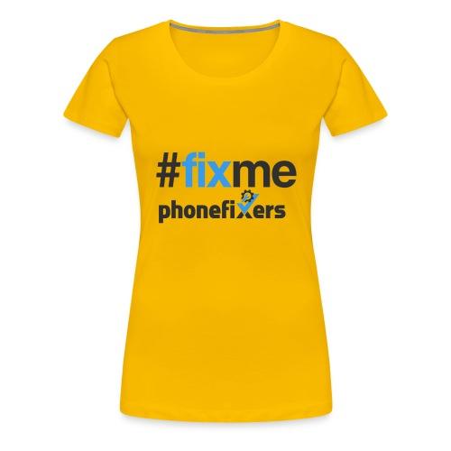 Fix Me - Women's Premium T-Shirt