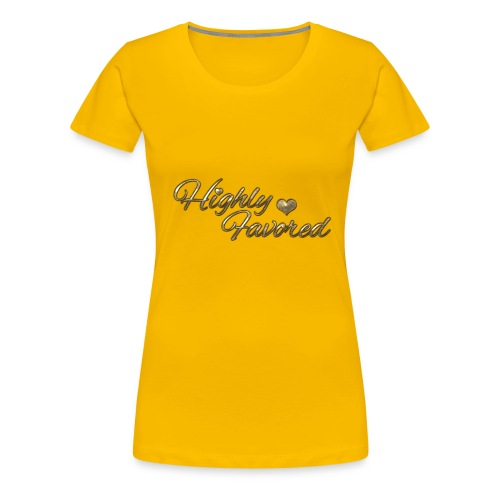 Highly Favored - Women's Premium T-Shirt