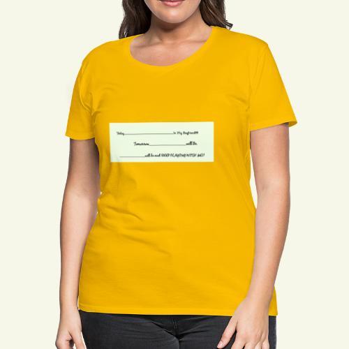 Keep Playing - Women's Premium T-Shirt