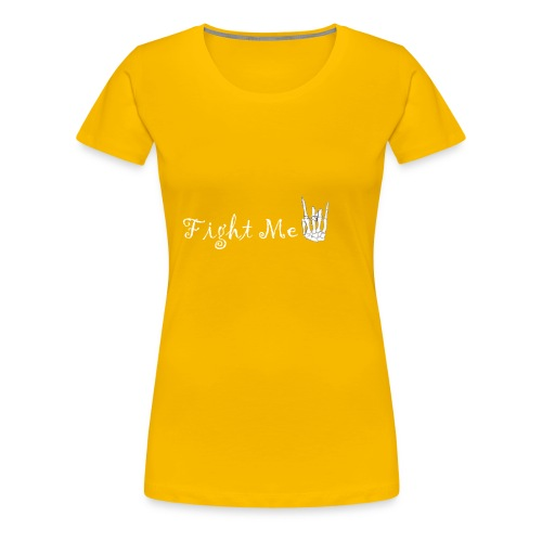 Fight me boii 1 - Women's Premium T-Shirt