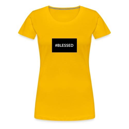 #blessed - Women's Premium T-Shirt