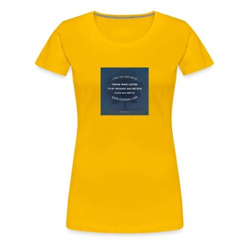 John 5:24 - Women's Premium T-Shirt