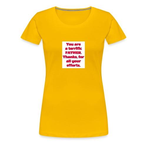 A terrific father - Women's Premium T-Shirt