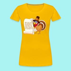 Thanksgiving Turkey - Women's Premium T-Shirt