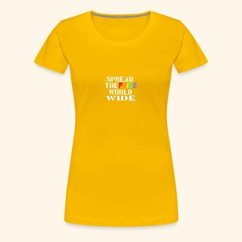 Spread Pride - Women's Premium T-Shirt