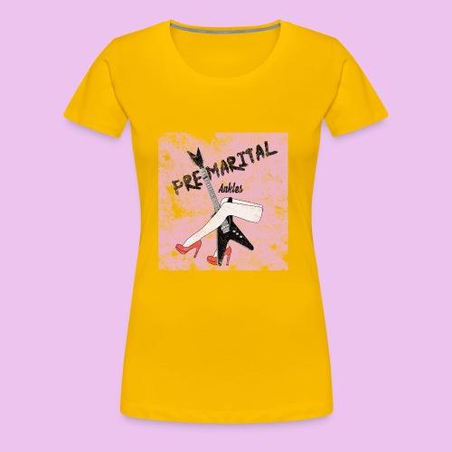 Pre-Marital Ankles Band Design - Women's Premium T-Shirt