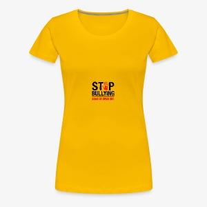 stop bullies..speak up - Women's Premium T-Shirt