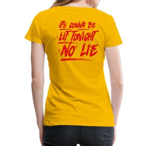 Baywatch soundtrack No Lie - Women's Premium T-Shirt