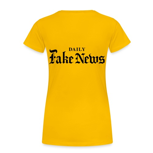 DAILY Fake News - Women's Premium T-Shirt