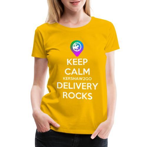 Keep Calm KC2Go Delivery Rocks - Women's Premium T-Shirt
