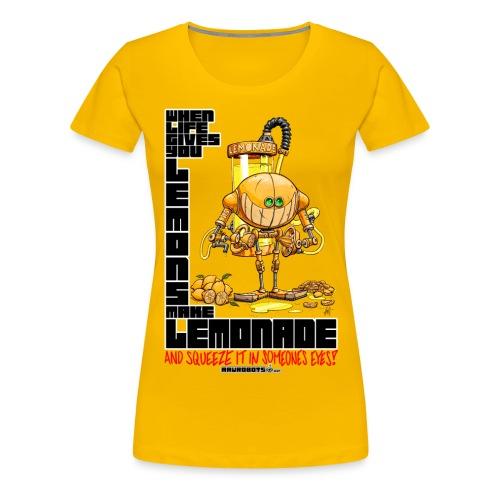 Lemonade Robot!🍋 - Women's Premium T-Shirt