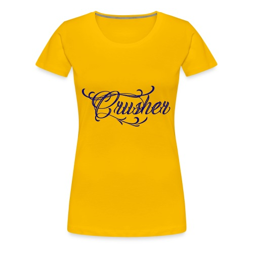 Crusher - Women's Premium T-Shirt
