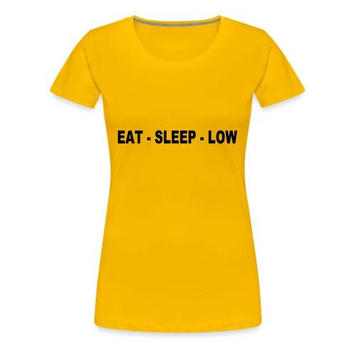 Eat. Sleep. Low - Women's Premium T-Shirt