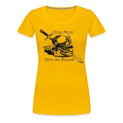 Once More... Unto the Breach Medieval T-shirt - Women's Premium T-Shirt
