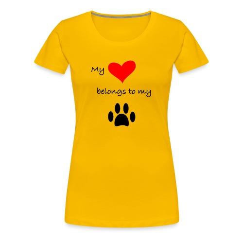 Dog Lovers shirt - My Heart Belongs to my Dog - Women's Premium T-Shirt