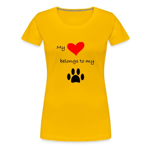 Dog Lovers shirt - My Heart Belongs to my Dog - Women's Premium T-Shirt