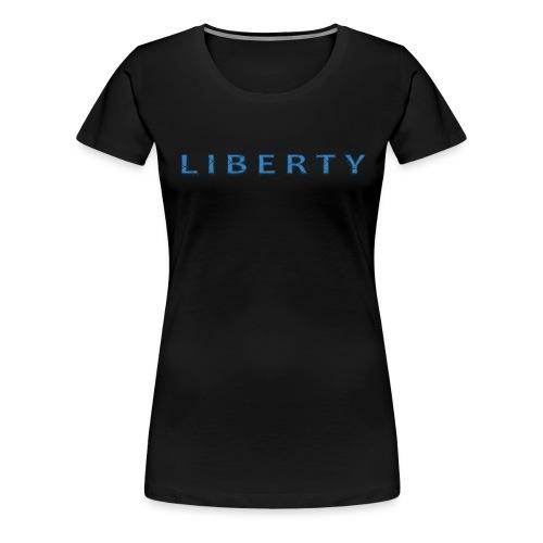 Liberty Libertarian Design - Women's Premium T-Shirt