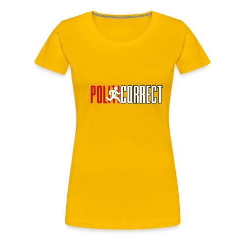 POLITICORRECT - Women's Premium T-Shirt