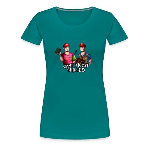 Can't Trust Chilled - Women's Premium T-Shirt