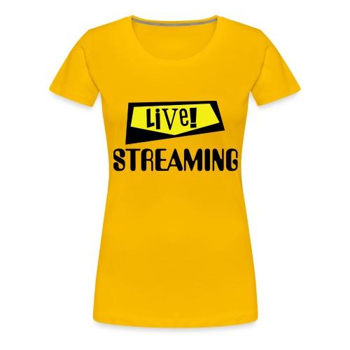 Live Streaming - Women's Premium T-Shirt
