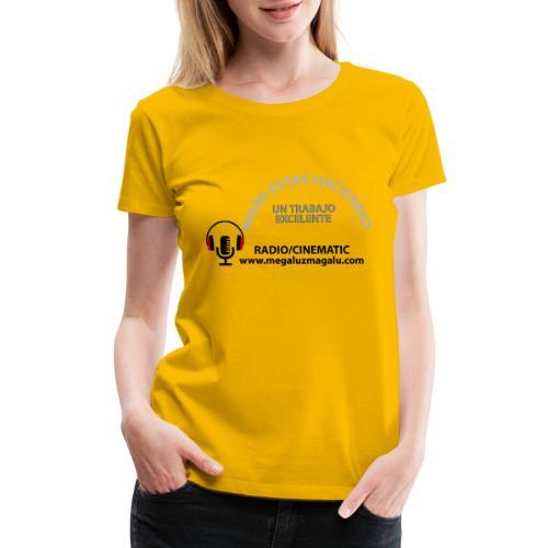 MAMI HACES UN TRABAJO EXCELENTE - Women's Premium T-Shirt