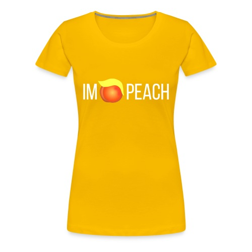 IMPEACH / WHITE - Women's Premium T-Shirt