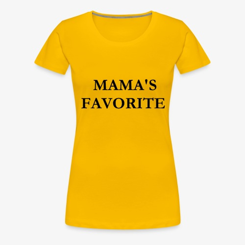 MAMAS FAVORITE - Women's Premium T-Shirt