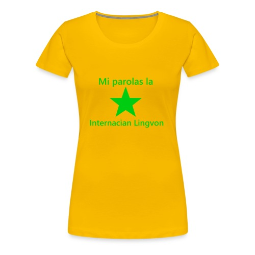 I speak the international language - Women's Premium T-Shirt