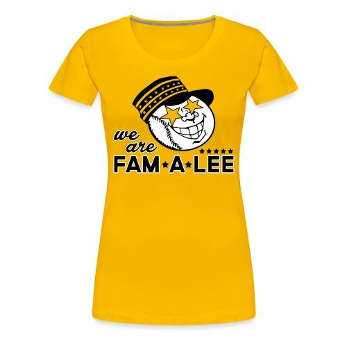 We Are Fam A Lee - Women's Premium T-Shirt