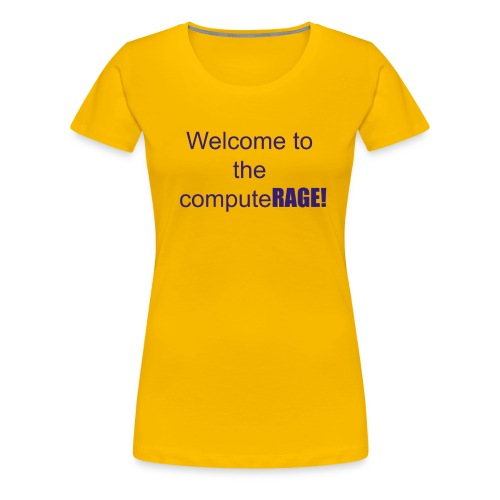 welcome to the computer age - Women's Premium T-Shirt