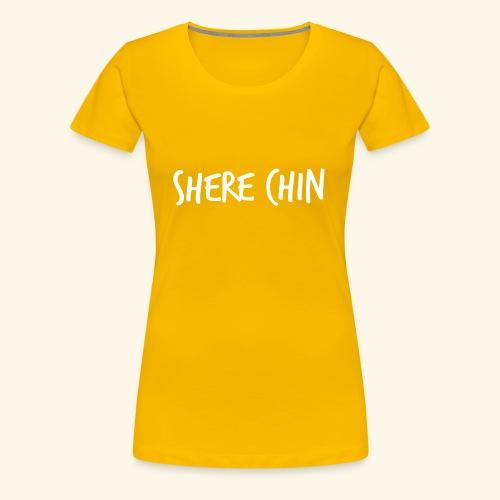 Shere Chin - Women's Premium T-Shirt